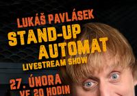 LIVE stream – Lukáš Pavlásek / Stand-Up Automat