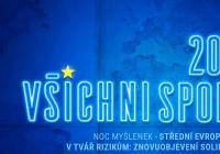"""LIVE stream - Noc myšlenek - """"Střední Evropa tváří v tvář rizikům: znovuobjevení solidarity?"""""""