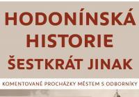 Hodonínská historie šestkrát jinak