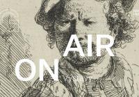 LIVE stream - NGP On Air   Výstavy: Zeptejte se kurátora - Rembrandt: Portrét člověka