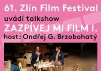 Koncertní talkshow Zlín Film festivalu zazpívej mi film II.