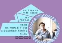 My Street Films: Jan Foukal – Režie...