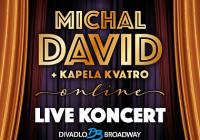 Michal David / Online koncert s kapelou...