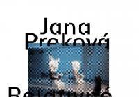 Jana Preková / Relativně propustná / The White Room