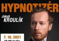 Hypnotizér s Jakubem Kroulíkem