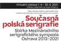 LIVE stream - Současná polská serigrafie   Sbírka Mezinárodního serigrafického sympozia Ostrava 2013–2021