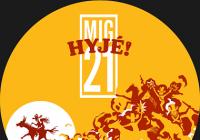 Mig 21 Hyjé! Tour 2020 - Karlovy Vary Přeloženo na 2021