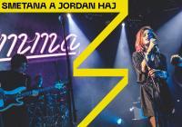 Emma Smetana a Jordan Haj v Žižkárně