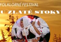 Folklorní festival U Zlaté stoky Lomnice nad Lužnicí