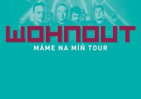 Wohnout - Máme na míň tour 2020 - Domažlice - přeloženo