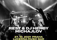 Rest & DJ Herby + Michajlov v Praze