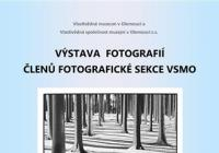 Výstava fotografií členů fotografické sekce VSMO