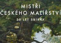Mistři českého malířství - 30 let sbírky