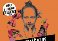 Týden v Letňáku - Tomáš Klus