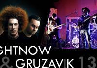 Gruzavik / Rightnow ~ koncert