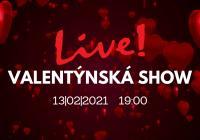 LIVE stream - Valentýnská show