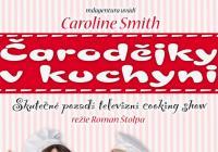 Pražské divadelní léto - Čarodějky v kuchyni