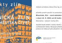 Prezentace urbanistické soutěže Březnická, Zlín - nová městská čtvrť