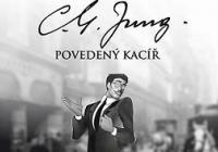 Povedený kacíř C.G. Jung s Pjér la Šé´zem