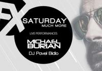 Saturday FX – Much More with Michael Burian, Pavel Bidlo
