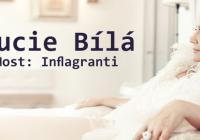 Lucie Bílá / host: Inflagranti