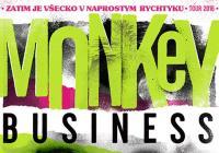 Monkey Business / Zatím je všecko v naprostym richtiku Tour 2016