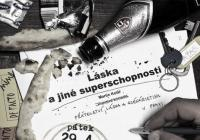 Láska a jiné superschopnosti — De Facto Mimo (sk. A)