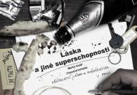 Láska a jiné superschopnosti (sk. B) — De Facto Mimo