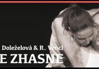 Michaela Doleželová & Roman Vencl - Když se zhasne