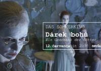 Das Sommerkino Praha: Dárek bohů I Ein Geschenk der Götter