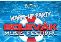 Warm up Party Bolevák Music Festival