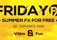 Friday FX For Free - Vilém, Fun