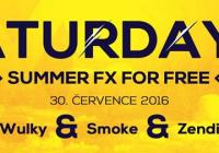 Saturday FX For Free - Wulky, Smoke, Zendi