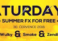 Saturday FX For Free - Wulky, Smoke, Zendi