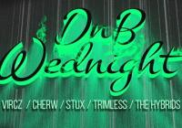 DNB Wednight w/ VirCZ, Cherw, Trimless & many more