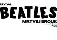 The Beatles Revival(Mrtvej Brouk)+Rolling Stones Revival Prague