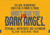 Dark Angel AKA Mowty Mahlyka (UK), Peeni Walli Crew, Rasta Pasta, Red-I & Fubatan