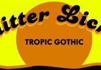 Glitter Licker - Tropic Gothic