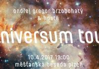 Ondřej Gregor Brzobohatý & hosté - Universum Tour 2017