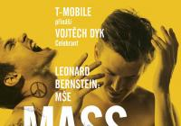 Leonard Bernstein: Mass / Vojtěch Dyk