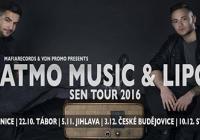 Atmo Music / Sen tour + Lipo