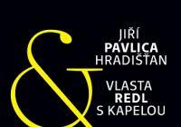 Jiří Pavlica a Hradišťan / Vlasta Redl s kapelou / Vandrovali hudci…