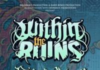 Within The Ruins + Fit For An Autopsy + Tltsof + Phinehas