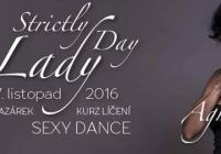 Strictly Lady´s day s Agu 27.11 - workshopy, kurz líčení, bazar