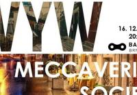 Meccaverius Society // What you want