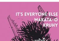 It's Everyone Else // Makata-o // Kruhy