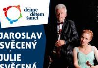 Jaroslav Svěcený a Julie Svěcená: benefiční koncert