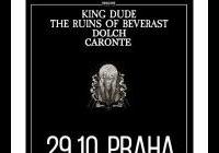 King Dude (USA) + The Ruins of Beverast (GER) + Dolch (GER)