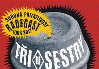 Tři sestry a Alkehol: Radegast Tour 2017