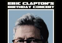 Eric Clapton's birthday concert